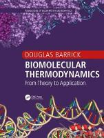 Biomolecular Thermodynamics: From...