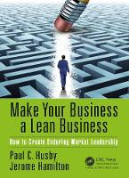 Make Your Business a Lean Business:...
