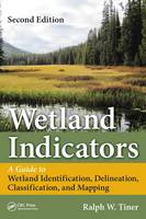 Wetland Indicators: A Guide to ...