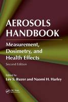 Aerosols Handbook: Measurement, Dosimetry, and Health Effects