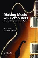 Making Music with Computers: Creative...