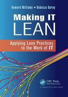 Making IT Lean: Applying Lean...
