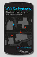 Web Cartography: Map Design for...