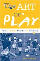 The Art of Play: Recess and the...