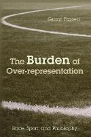 The Burden of Over-representation:...