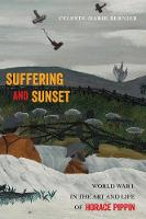 Suffering and Sunset: World War I in...