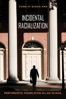 Incidental Racialization: ...