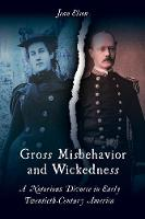 Gross Misbehavior and Wickedness: A...