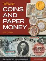 Warman's Coins & Paper Money:...