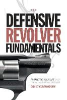 Defensive Revolver Fundamentals:...