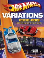 Hot Wheels Variations, 2000-2013:...