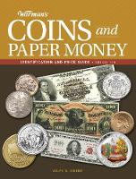 Warman's Coins and Paper Money:...