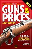 The Official Gun Digest Book of Guns ...