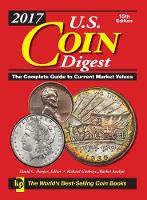 2017 U.S. Coin Digest: The Complete...