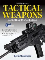 Gun Digest Book of Tactical Weapons...