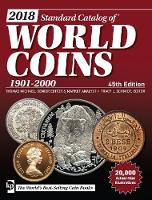 2018 Standard Catalog of World Coins,...
