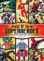 Rise of the Superheroes: Greatest...