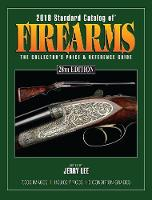 2018 Standard Catalog of Firearms: ...
