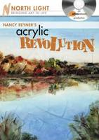 Nancy Reyner's Acrylic Revolution:...