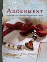 Tales of Adornment: Techniques for...