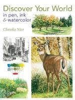 Discover Your World in Pen, Ink &...