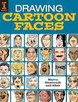 Drawing Cartoon Faces: 55+ Projects...