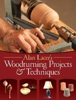 Alan Lacer's Woodturning Projects &...