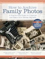 How to Archive Family Photos: A...