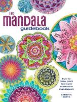The Mandala Guidebook: How to Draw,...