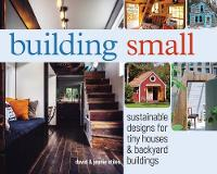 Building Small: Sustainable Designs...