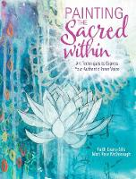 Painting the Sacred Within: Art...