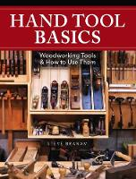 Hand Tool Basics: Woodworking Tools...