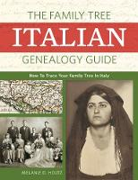 The Family Tree Italian Genealogy Guide