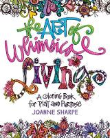 The Art of Whimsical Living: A...