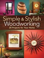 Simple & Stylish Woodworking: 20...