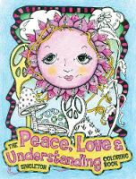 The Peace, Love and Understanding...