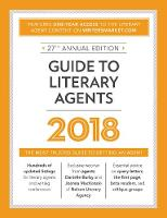 Guide to Literary Agents 2018: The...
