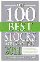 The 100 Best Stocks You Can Buy: 2011