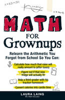 Math for Grownups: Re-Learn the...