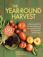 The Year-Round Harvest: A Seasonal...