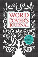 The Word Lover's Journal: A...