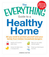 The Everything Guide to a Healthy...