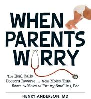When Parents Worry: The Real Calls...