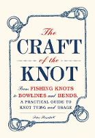 The Craft of the Knot: From Fishing...