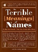 The Terrible Meanings of Names: Or ...