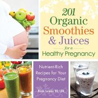 201 Organic Smoothies and Juices for ...