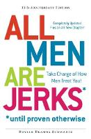 All Men are Jerks Until Proven...