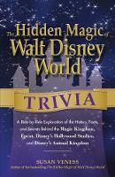 The Hidden Magic of Walt Disney World...