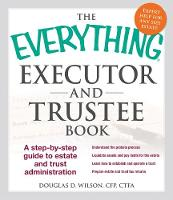 The Everything Executor and Trustee...