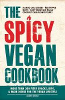 The Spicy Vegan Cookbook: More Than...